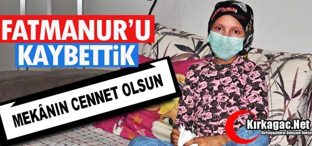 FATMANUR'U KAYBETTİK.. MEKANIN CENNET OLSUN