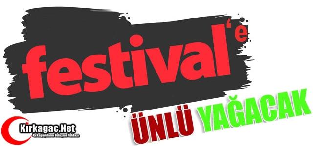 FESTİVAL'E ÜNLÜ YAĞACAK