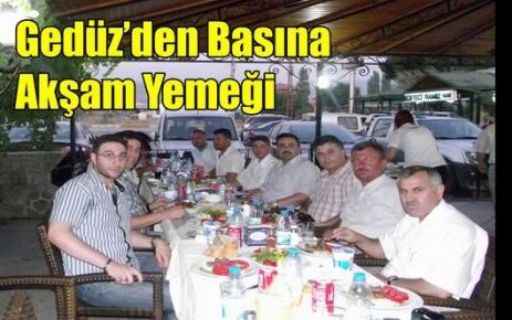 Gedüz'den Basın Mensuplarına Akşam Yemeği