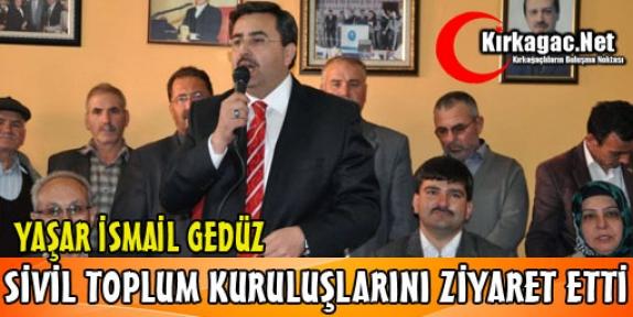 GEDÜZ'DEN SİVİL TOPLUM KURULUŞLARINA ZİYARET