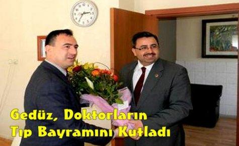 Gedüz,Doktorların Tıp Bayramını Kutladı