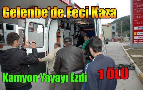 GELENBE'DE FECİ KAZA