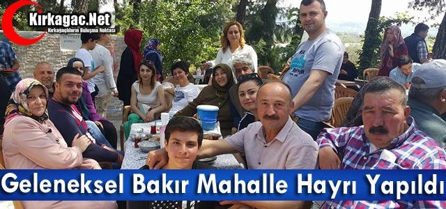 GELENEKSEL BAKIR MAHALLE HAYRI YAPILDI