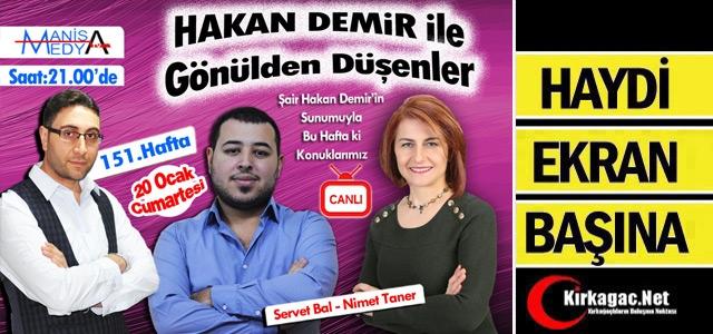 GÖNÜLDEN DÜŞENLER BU AKŞAM 21.00'DA MANİSA MEDYA TV'DE