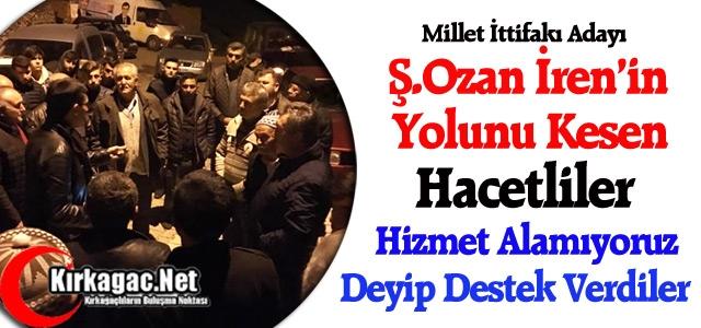 HACETLİLER 'HİZMET ALAMIYORUZ'