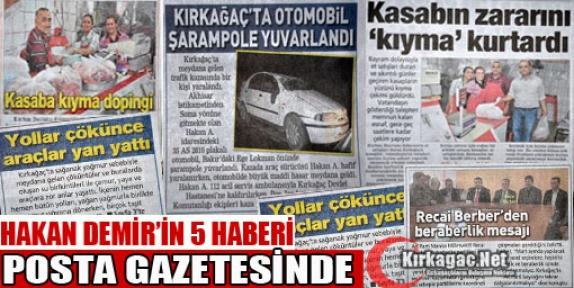 HAKAN DEMİR'İN 5 HABERİ BUGÜN POSTA GAZETESİNDE