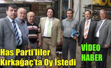 Has Parti Adayları Kırkağaç'ta Oy İstedi(VİDEO)