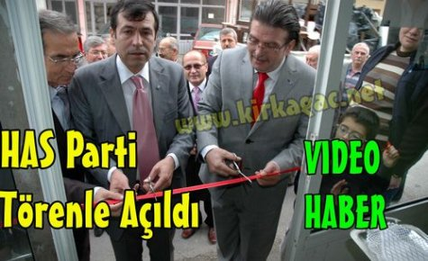 HAS PARTİ TÖRENLE AÇILDI(VİDEO)