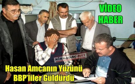 Hasan Amca'nın Yüzünü BBP'liler Güldürdü(VİDEO)