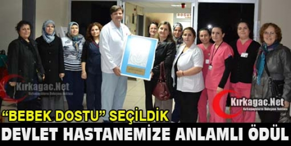 """HASTANEMİZ 'BEBEK DOSTU"""" SEÇİLDİ"""