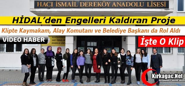 HİDAL'DEN ENGELLERİ KALDIRAN KLİP(VİDEO)