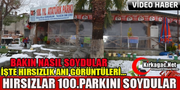 HIRSIZLAR 100.YIL PARKINI SOYDULAR(VİDEO)