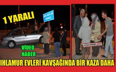 IHLAMUR EVLERİ KAVŞAĞINDA BİR KAZA DAHA(VİDEO)