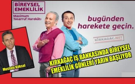 İŞ BANKASI BİREYSEL EMEKLİLİK GÜNLERİ BAŞLIYOR