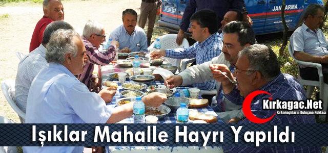 IŞIKLAR MAHALLE HAYRI YAPILDI