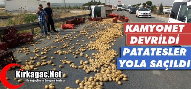 KAMYONET DEVRİLDİ PATATESLER YOLA SAÇILDI