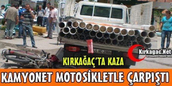KAMYONET MOTOSİKLETE ÇARPTI