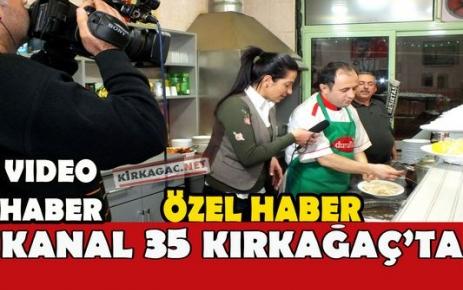 KANAL 35 KIRKAĞAÇ'TA(VİDEO)(ÖZEL HABER)