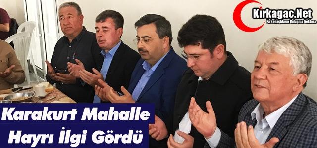 KARAKURT MAHALLE HAYRI İLGİ GÖRDÜ