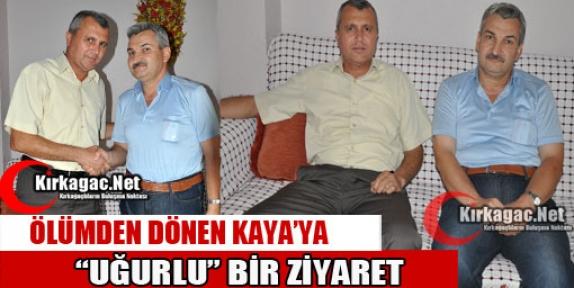 KAYA'YA 'UĞURLU' ZİYARET