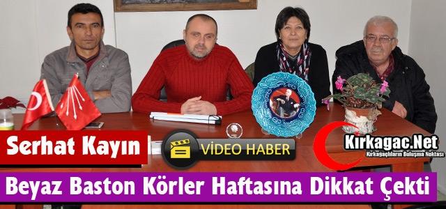 """KAYIN 'BEYAZ BASTON KÖRLER HAFTASINA"""" DİKKAT ÇEKTİ(VİDEO)"""