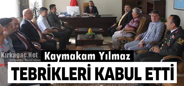 KAYMAKAM YILMAZ TEBRİKLERİ KABUL ETTİ