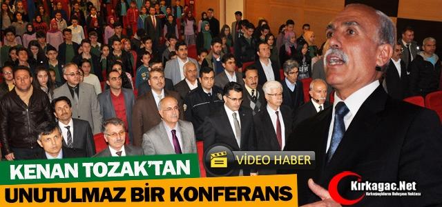 KENAN TOZAK'TAN UNUTULMAZ BİR KONFERANS(VİDEO)