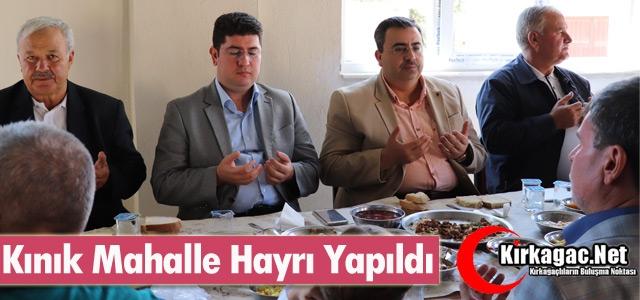 KINIK MAHALLE HAYRI YAPILDI