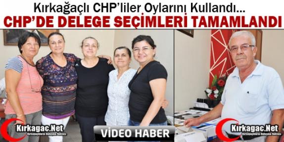 KIRKAĞAÇ CHP'DE DELEGE SEÇİMLERİ TAMAMLANDI(VİDEO)