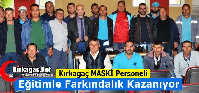 KIRKAĞAÇ MASKİ EĞİTİMLE FARKINDALIK KAZANIYOR