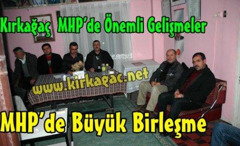 Kırkağaç MHP'de Büyük Birleşme