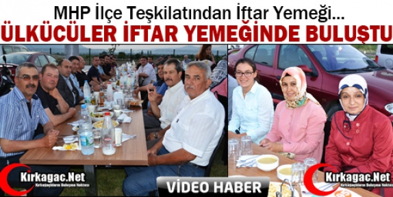KIRKAĞAÇ MHP'DEN İFTAR YEMEĞİ(VİDEO)