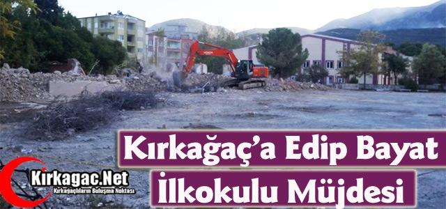 """KIRKAĞAÇ'A 'EDİP BAYAT İLKOKULU"""" MÜJDESİ"""