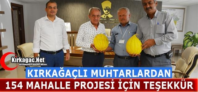 """KIRKAĞAÇLI MUHTARLARDAN """"154 MAHALLE"""" PROJESİ İÇİN TEŞEKKÜR"""