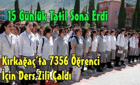 Kırkağaç'ta 7356 Öğrenci İçin Ders Zili Çaldı