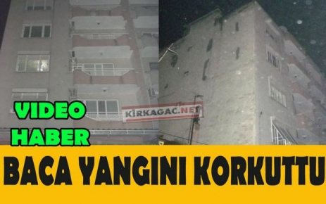 KIRKAĞAÇ'TA BACA YANGINI(VİDEO)