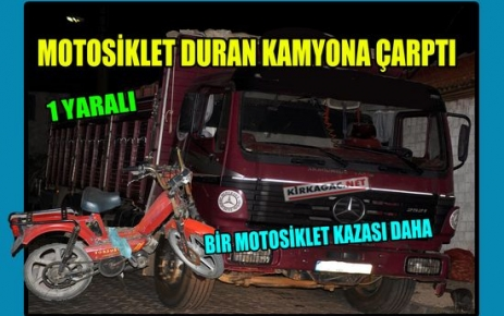 KIRKAĞAÇ'TA BİR MOTOSİKLET KAZASI DAHA
