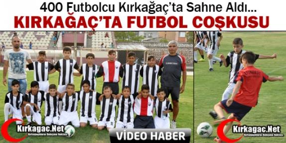 KIRKAĞAÇ'TA FUTBOL COŞKUSU(VİDEO)