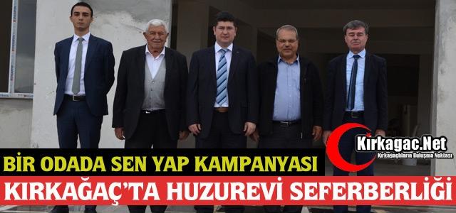 KIRKAĞAÇ'TA HUZUREVİ SEFERBERLİĞİ(VİDEO)