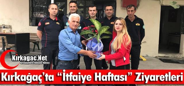 KIRKAĞAÇ'TA 'İTFAİYE HAFTASI' ZİYARETLERİ