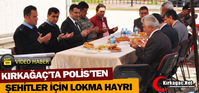 KIRKAĞAÇ'TA POLİS'TEN LOKMA HAYRI(VİDEO)