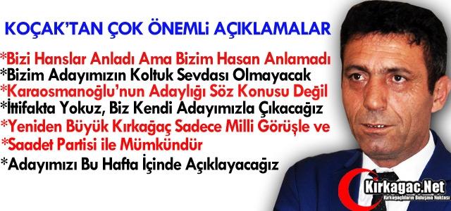 """KOÇAK 'HANSLAR ANLADI AMA BİZİM HASAN ANLAMADI"""""""