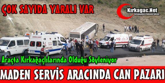 MADEN SERVİS ARACINDA CAN PAZARI