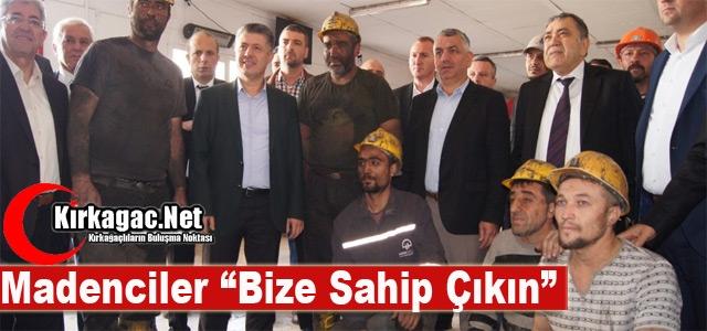"""MADENCİLER """"BİZE SAHİP ÇIKIN"""""""