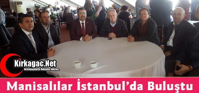 MANİSALILAR İSTANBUL'DA BULUŞTU