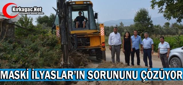 MASKİ, İLYASLAR'IN SORUNUNU ÇÖZÜYOR