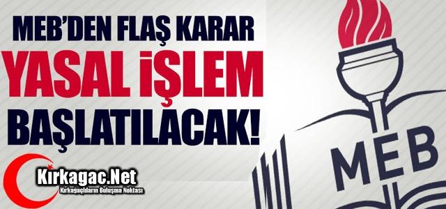 MEB'TEN FLAŞ KARAR..