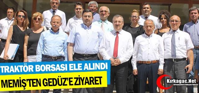 """MEMİŞ'TEN GEDÜZ'E 'TRAKTÖR BORSASI"""" ZİYARETİ"""