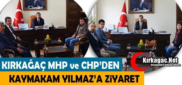 MHP ve CHP'DEN KAYMAKAM YILMAZ'A ZİYARET