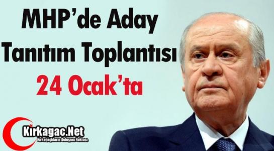 MHP'DE ADAY TANITIM TÖRENİ 24 OCAK'TA